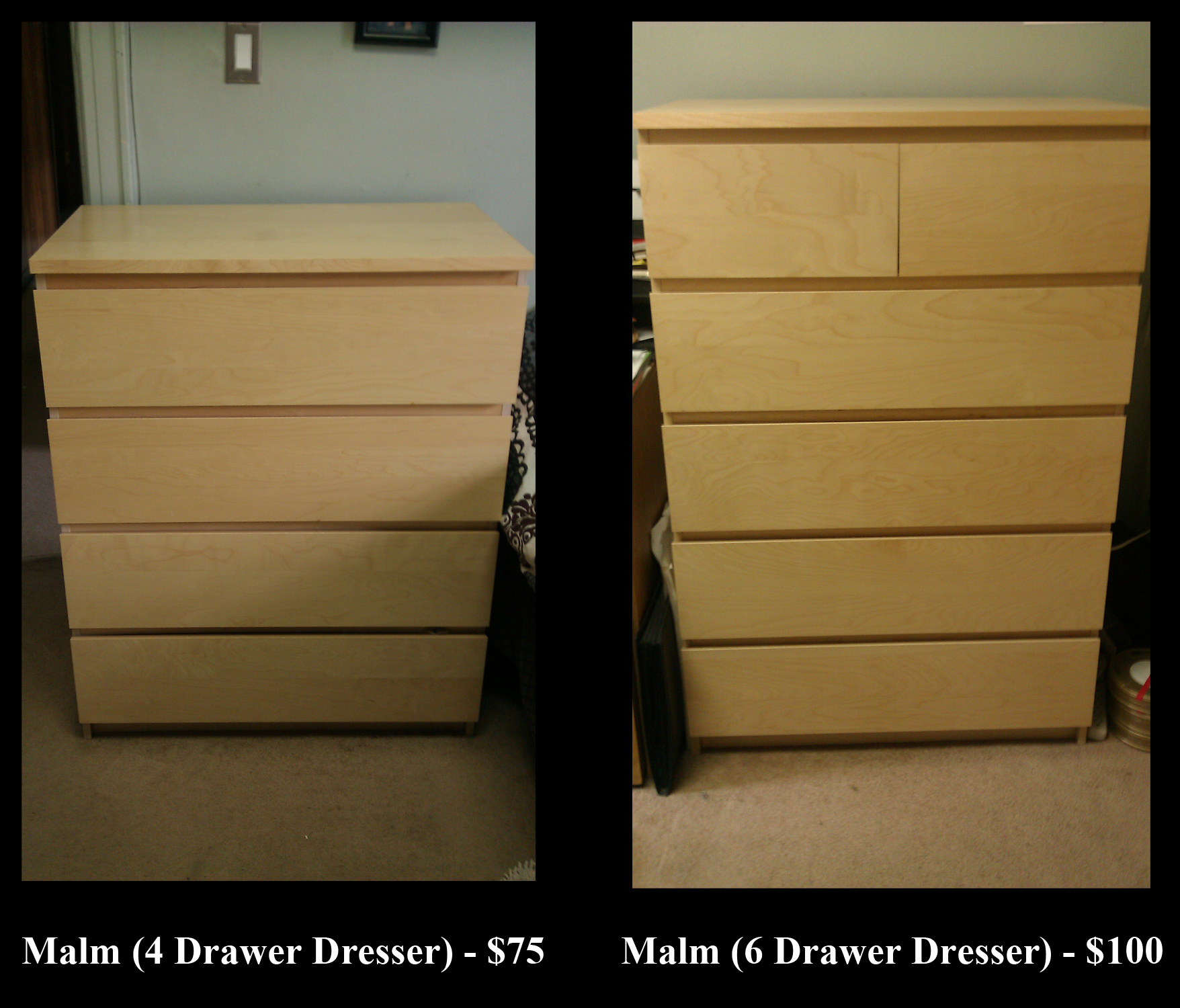 Malm 6 Drawer Dresser With Malm 4 Drawer Dresser